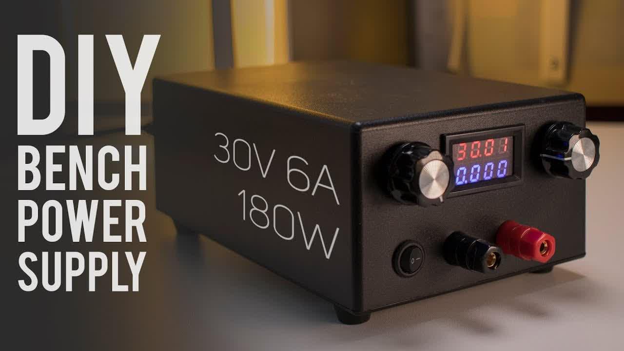 DIY Lab Bench Power Supply 30V 6A 180W [Build + Tests]