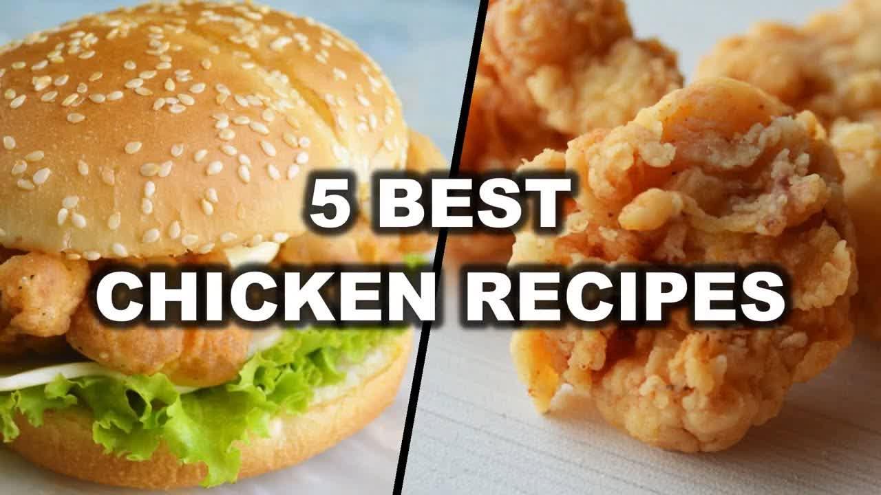 5 Best Chicken Recipes