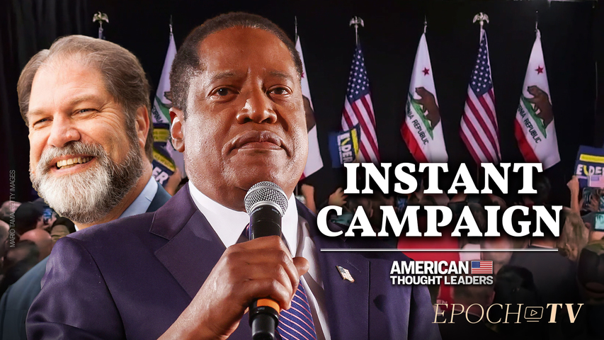 The 'Instant Campaign' in California Recall Election | CLIP | American Thought Leaders