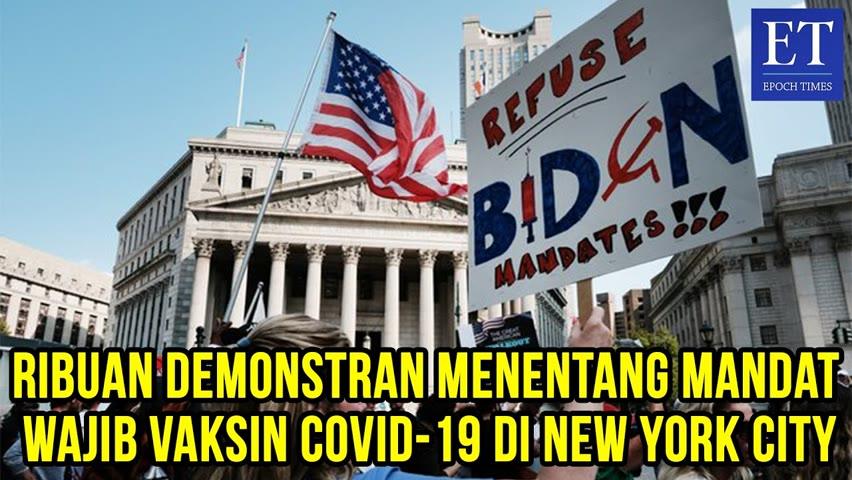 Ribuan Demonstran Menentang Mandat Vaksin COVID-19 di New York City