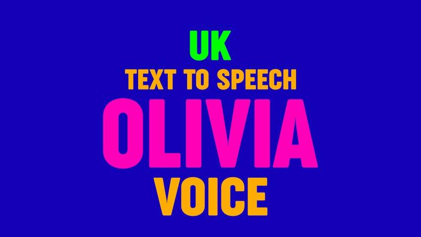 Text to Speech OLIVIA VOICE,  UK