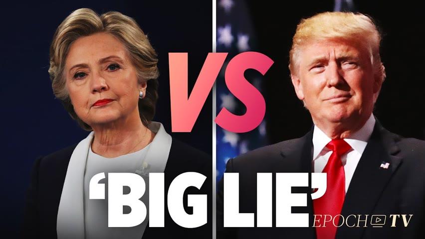 [Trailer]Comparing Hillary's 'Big Lie' to Trump's 'Big Lie'   Larry Elder
