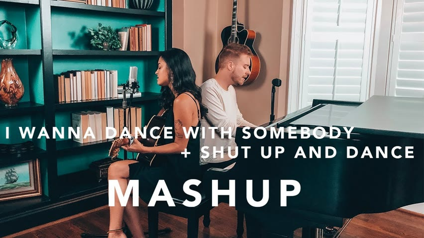 I Wanna Dance with Somebody - Whitney Houston + Shut Up and Dance - Walk the Moon (Cover MASHUP)