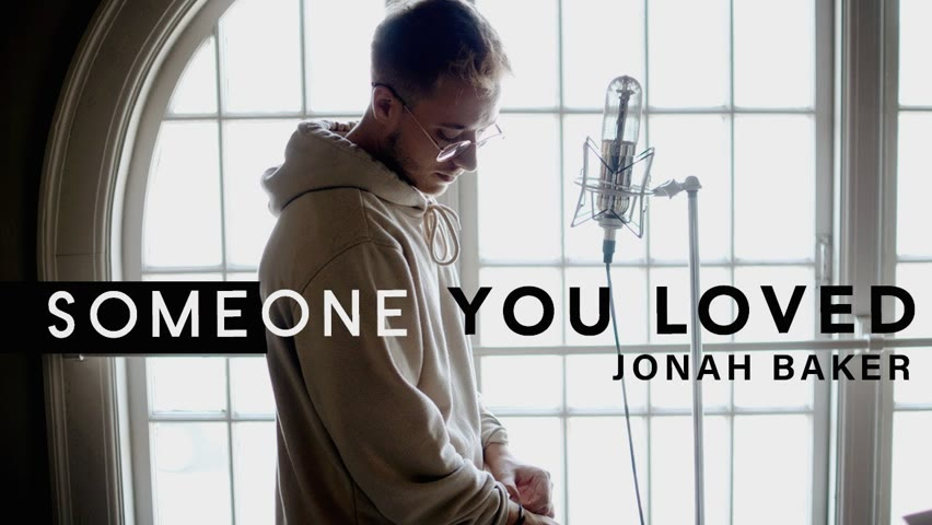Someone You Loved - Lewis Capaldi (Cover by Jonah Baker)