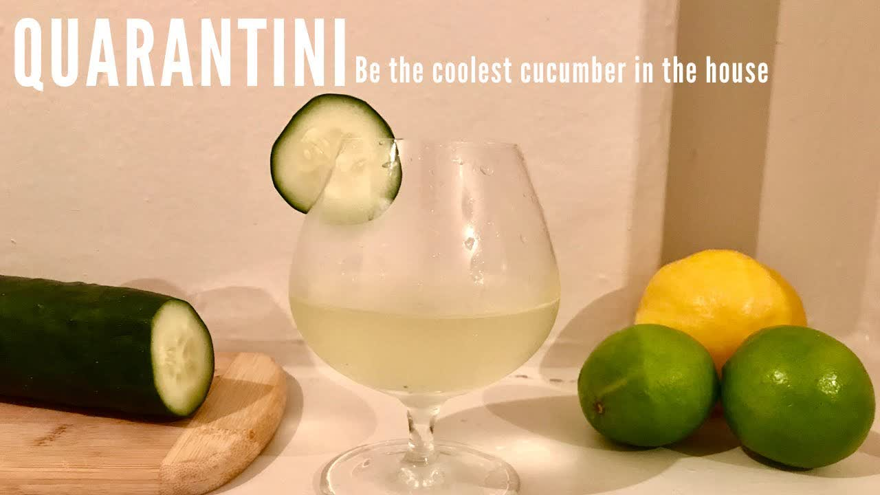 The Quarantini: Be the Coolest Cucumber in the House