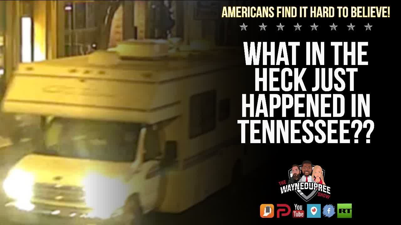 Things Not Adding Up! Americans Confused After Tennessee Bombing