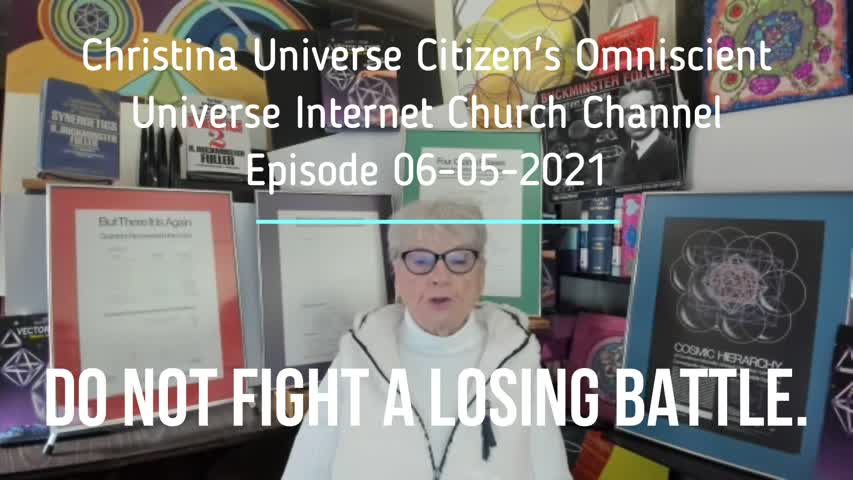 Cuc Ouic Channel Ep 06-05-2021 Do Not Fight A Losing Battle-1
