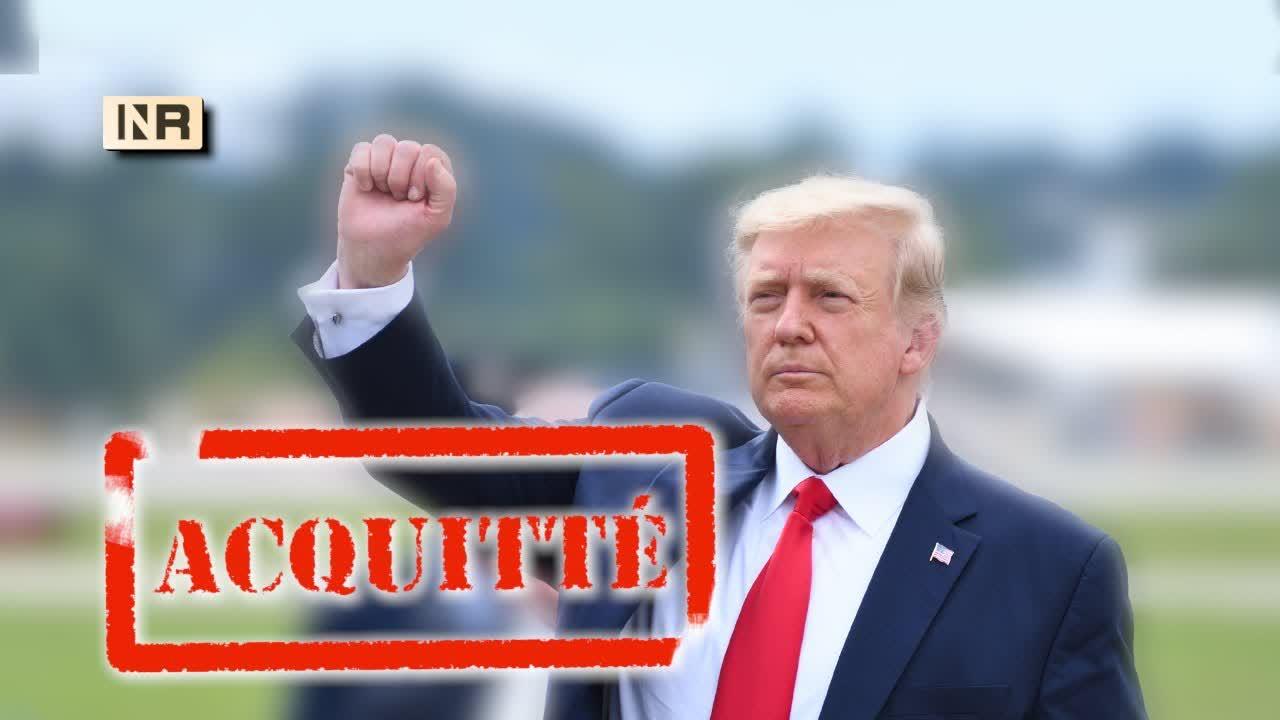 L'ancien Président Trump acquitté à la suite d'un faux procès   Nouveau Regard