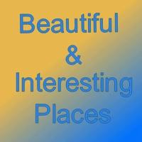 Beautiful & Interesting Places