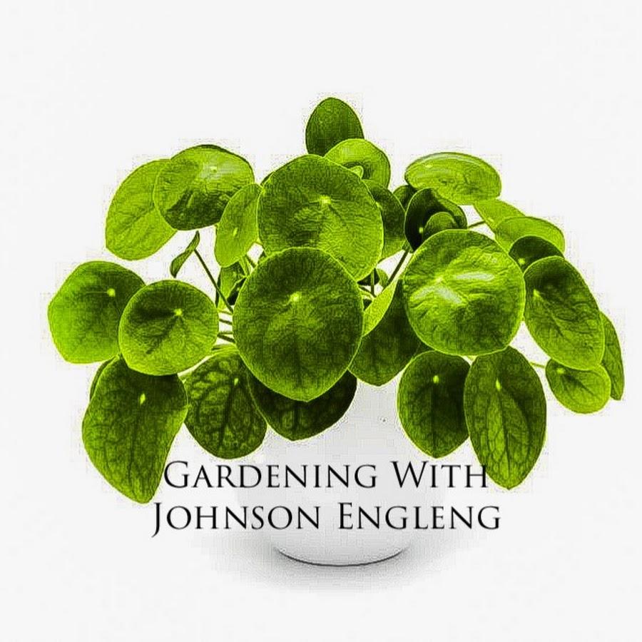 Gardening With Johnson Engleng